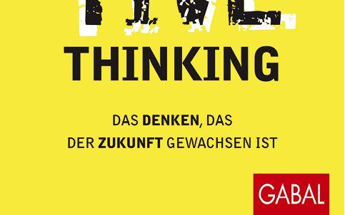 Disruptive Thinking Bernhard von Mutius Gabal Verlag 232 Seiten 29,90 €